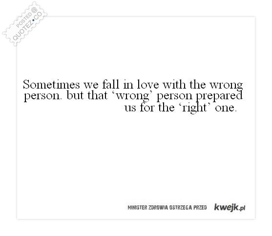 Fall In Love With The Wrong Person Love Quote Quotezco