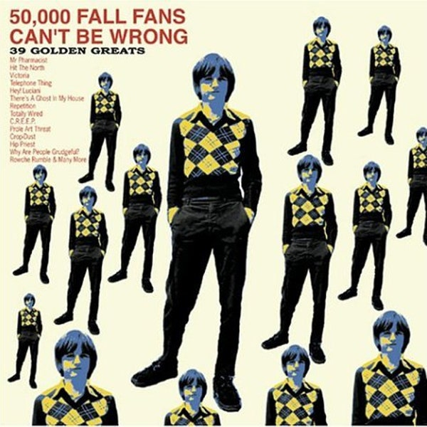 The Fall Fall Fans Cant Be Wrong Album Review