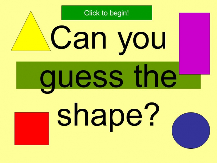 Can You Guess The Shape Click To Begin I Am A Flat Shape I Have