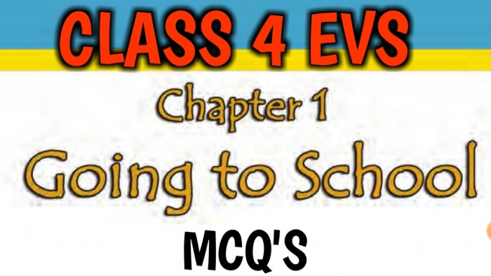 Class Evs Chapter Going To School Mcqs