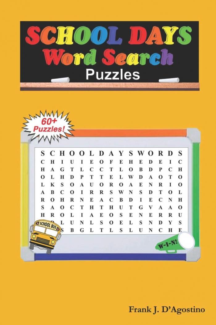 School Days Word Search Puzzles Dagostino Mr Frank J